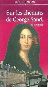 Sur les chemins de George Sand en son pays - Couverture - Format classique
