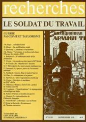 Le Soldat Du Travail, Guerre Fascisme Et Taylorisme, Revue Recherches N32 - Couverture - Format classique
