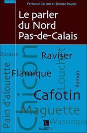 Parler du Nord Pas-de-Calais - Intérieur - Format classique