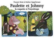 Paulette (La Coquette) Et Johnny (L'Orycterope) - Intérieur - Format classique