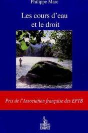 Les cours d'eau et le droit - Couverture - Format classique