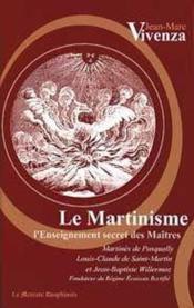 Le martinisme ; l'enseignement secret des maîtres - Couverture - Format classique