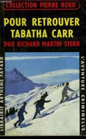 Pour Retrouver Tabatha Carr. Collection L'Aventure Criminelle N° 106 - Couverture - Format classique