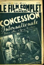 Le Film Complet Du Samedi N° 2170 - 17e Annee - Concession Internationale - Couverture - Format classique