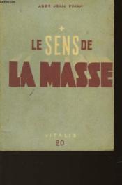 Sens De La Messe - Couverture - Format classique