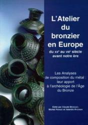 L atelier du bronzier en europe du xx?au viiisiecle avant notre ere t1 les analy - Couverture - Format classique