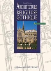 Architecture Religieuse Gothique - Couverture - Format classique
