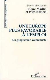 Une Europe Plus Favorable A L'Emploi : Un Programme Volontariste - Intérieur - Format classique