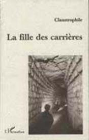 La Fille Des Carrieres - Intérieur - Format classique