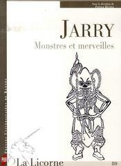 Jarry ; monstres et merveilles - Intérieur - Format classique