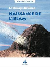 Le message du coran t.1 ; naissance de l'islam - Intérieur - Format classique