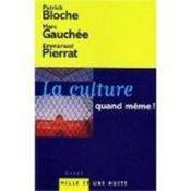 La Culture Quand Meme ! - Couverture - Format classique