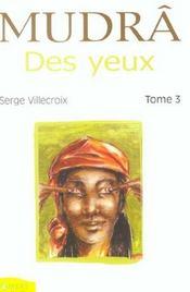 Mudra Des Yeux T.3 - Intérieur - Format classique