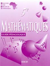 Mathematiques Ciam 5e / Guide Pedagogique - Couverture - Format classique