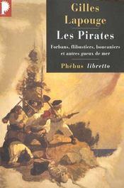 Les pirates ; forbans, flibustiers, boucaniers et autres gueux de mer - Intérieur - Format classique