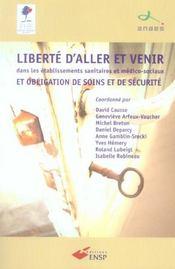 Liberte D'Aller Et Venir Dans Les Etablissements Sanitaires Et Medico-Sociaux Et - Intérieur - Format classique