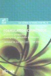Formulation cosmétique ; matière premières, concepts et procédés innoVants - Intérieur - Format classique