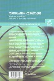 Formulation cosmétique ; matière premières, concepts et procédés innoVants - 4ème de couverture - Format classique