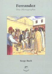 Monographies Ferrandez, Une Monographie - Intérieur - Format classique