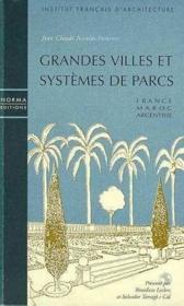 Grandes Villes Et Systemes De Parcs - Couverture - Format classique
