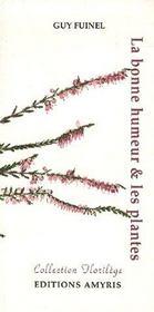 La Bonne Humeur Et Les Plantes - Intérieur - Format classique