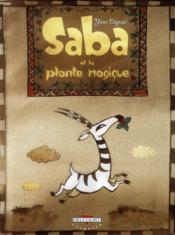 Saba et la plante magique - Couverture - Format classique