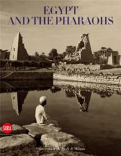 Egypt And The Pharaohs /Anglais - Couverture - Format classique