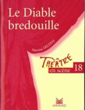 Le diable bredouille - Couverture - Format classique