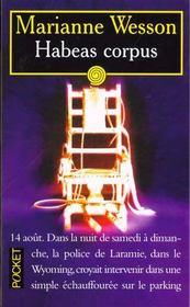 Habeas Corpus – Marianne Wesson – ACHETER OCCASION – 04/05/2000