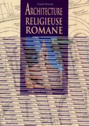 Architecture Religieuse Romane - Couverture - Format classique
