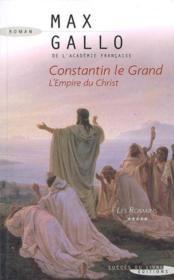 Constantin le grand t.5 ; les romains - Couverture - Format classique