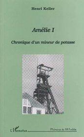 Amélie t.1 ; chronique d'un mineur de potasse - Intérieur - Format classique