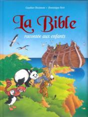 La bible racontée aux enfants - Couverture - Format classique