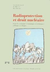 Radioprotection et droit nucléaire - Couverture - Format classique