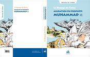 Le message du coran t.2 ; émmigration du prophète muhammad - Intérieur - Format classique