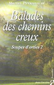Soupes d'orties t.2 ; balade des chemins creux - Intérieur - Format classique