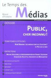 Revue Le Temps Des Medias T.3 ; Public, Cher Inconnu - Intérieur - Format classique
