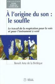 A L'Origine Du Son : Le Souffle - Intérieur - Format classique