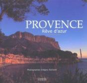 Provence ; Reve D'Azur - Couverture - Format classique