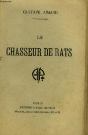 Le Chasseur De Rats. Collection Le Livre Populaire N° 40. - Couverture - Format classique