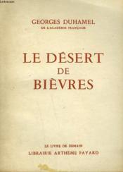 Le Desert De Bievres. Le Livre De Demain N° 65. - Couverture - Format classique