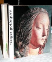 Vierges Gothiques Et De La Premiere Renaissance - Couverture - Format classique