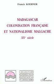 Madagascar Colonisation Fran Et Nationalisme Malgache - Intérieur - Format classique