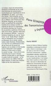 Pierre Schaeffer : Des Transmissions A Orphee ; Communication Et Musique En France Entre 1936 Et 1986 - 4ème de couverture - Format classique
