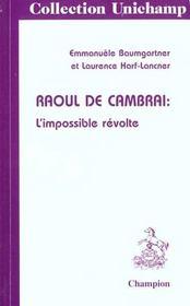 Raoul De Cambrai ; L'Impossible Revolte - Intérieur - Format classique