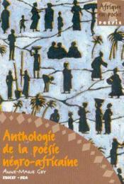 Anthologie De La Poesie Negro-Africaine - Couverture - Format classique