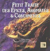 Petit traite des epices aromates et condiments - Intérieur - Format classique