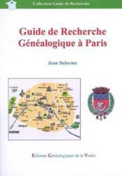 Guide de recherche genealogique a paris - Couverture - Format classique