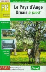 Pays D'Auge Ornais A Pied 2005 - 61-Pr-P611 - Couverture - Format classique