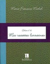 Cah.16 mes recettes lorraines - Intérieur - Format classique